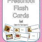 Preschool Flash Cards/Labels - Food