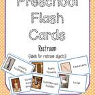 Preschool Flash Cards/Labels - Restroom