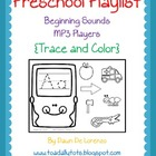 Preschool Playlist {Initial Sounds Trace and Color}