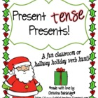 Present *tense* Presents... a Christmas Verb Classroom or