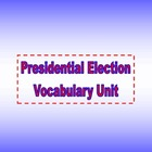 Presidential Election Vocabulary Unit