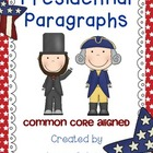 Presidential Paragraphs-Common Core Aligned
