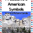 Presidents &amp; American Symbols - Word &amp; Picture Cards