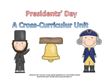Presidents' Day:  A Cross-Curricular Unit