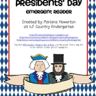 Presidents&#039; Day: An Emergent Reader About Washington and Lincoln