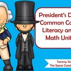 President&#039;s Day Common Core Literacy and Math Unit