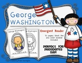 Presidents' Day {George Washington} Emergent Reader for Ki
