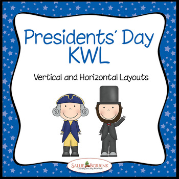 Presidents' Day KWL - Charts for Washington or Lincoln Uni