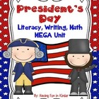 President&#039;s Day - Literacy, Writing, and Math MEGA Unit