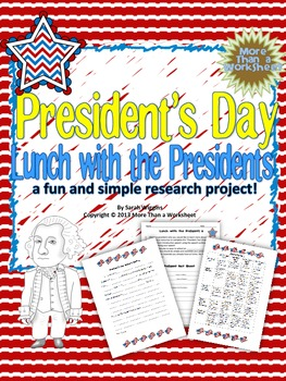 President's Day--Lunch with the Presidents