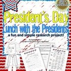 President&#039;s Day--Lunch with the Presidents