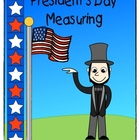 Presidents Day Measuring