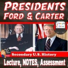 Presidents Gerald Ford and Jimmy Carter Power Point Lectur