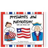 Presidents and Patriotism! A Math and Literacy Unit