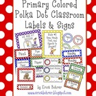 Primary Colored Polka Dot Classroom Labels and Signs