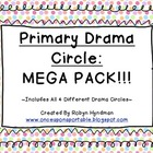 Primary Drama Circle *** MEGA PACK ***