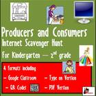 Internet Scavenger Hunt - Primary Grades - Producers and C
