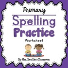 Primary Spelling Practice Worksheet