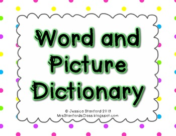 Primary Word and Picture Dictionary {FREEBIE}