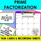 Prime Factorization Task Cards and Record Sheets, CCS: 4.OA.B.4