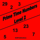 Prime Time Numbers - Level 2  - Hard Copy -  Second Grade Math