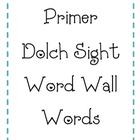 Primer Dolch Words