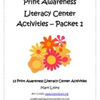 Print Awareness Literacy Center Activities - Packet 1
