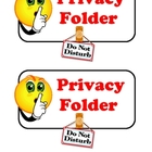 Privacy Folder Label for Testing or Independent Work
