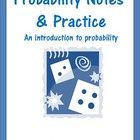 Probability Notes &amp; Practice Worksheet