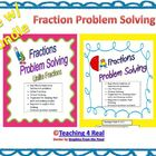Problem Solving with Fractions Bundle: Like &amp; Unlike denominators