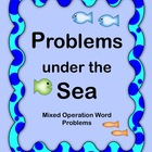 Problems under the Sea Math Word Problems - Mixed Operations