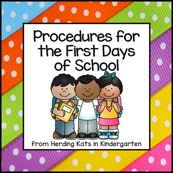 Procedures For The First Days Of School