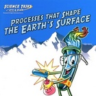 Processes that Shape Earth&#039;s Surface:  Science Tasks with 