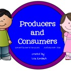 Producers & Consumers SmartBoard Lesson for Primary Grades