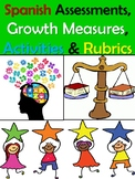 Spanish Assessments, Growth Measures, Activities & Rubrics