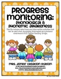 Progress Monitoring: Phonological and Phonemic Awareness