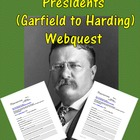 Progressive Period Presidents (Garfield to Harding) Webquest