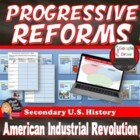 Progressive Reforms Activity -The Industrial Revolution (U
