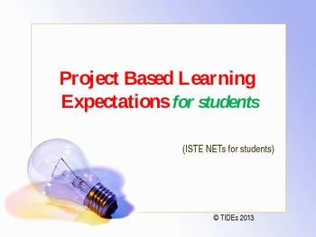 Project Based Learning Expectations for students (ISTE.NETS)