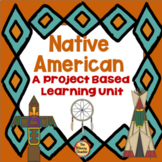 Project Based Learning - Native Americans