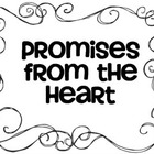 Promises from the Heart: Rules for your Classroom