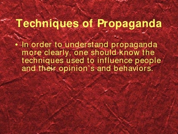 Propaganda and Techniques Presentation
