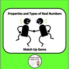 Properties and Types of Real Numbers Match Up Game