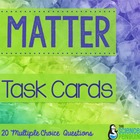 Properties of Matter Task Cards
