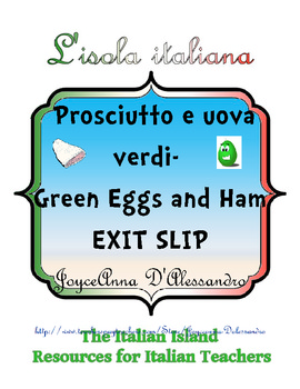 Prosciutto e Uova Verdi - Green Eggs and Ham Exit Slip /Plenary
