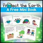 Protect the Earth: A FREE Earth Day Mini-Book / Close Read