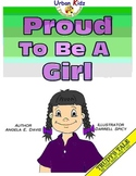 """PROUD TO BE A GIRL"" - CHARACTER EDUCATION - BE THE BEST Y"