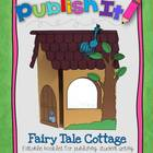Publish It! Fairy Tale Cottage {Editable Publishing Booklet}