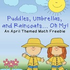 Puddles, Umbrellas, and Raincoats... Oh My! An April Theme