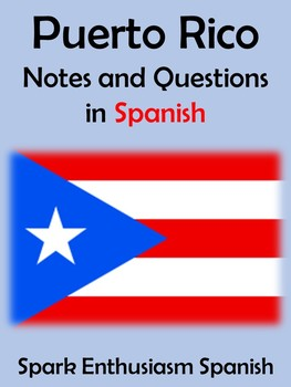 Puerto Rico Notes and Questions in Spanish